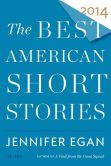 Book Cover Image. Title: The Best American Short Stories 2014, Author: Jennifer Egan