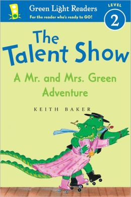 The Talent Show: A Mr. and Mrs. Green Adventure