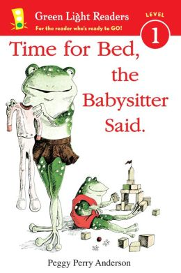 Time for Bed, the Babysitter Said