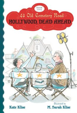 Hollywood, Dead Ahead (43 Old Cemetery Road Series #5)