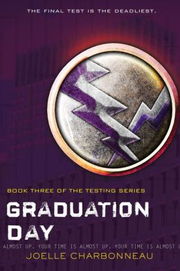 Graduation Day (The Testing Trilogy Series #3)