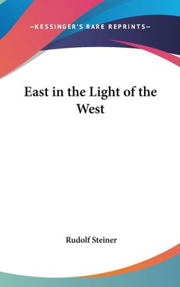 East In The Light Of The West