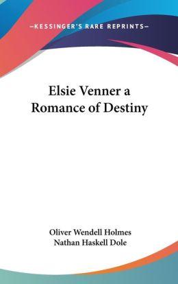 Elsie Venner: A Romance of Destiny