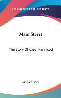 Main Street: The Story of Carol Kennicott