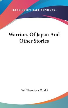 Warriors of Japan and Other Stories