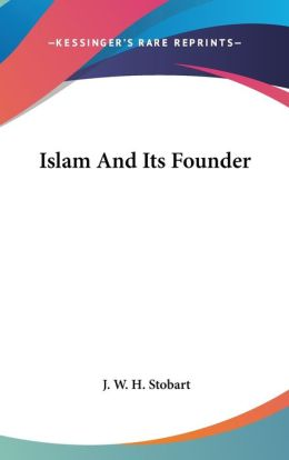 Islam and Its Founder
