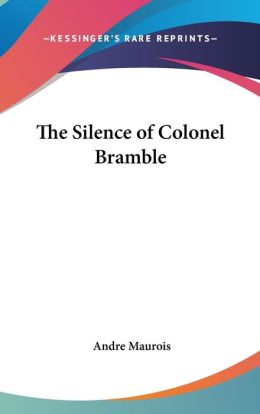 The Silence of Colonel Bramble