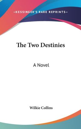 The Two Destinies: A Novel
