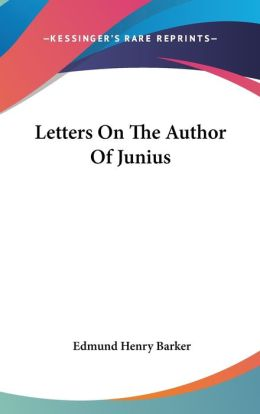 Letters on the Author of Junius