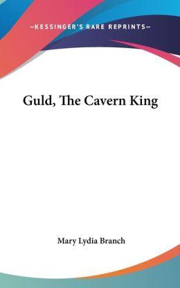 Guld, the Cavern King