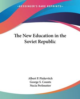 The New Education in the Soviet Republic