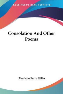 Consolation and Other Poems