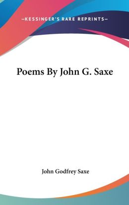 Poems By John G. Saxe