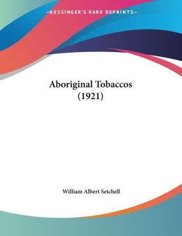 Aboriginal Tobaccos