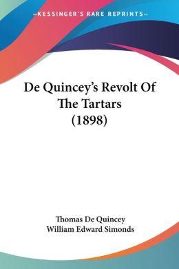 De Quincey'S Revolt Of The Tartars (1898)