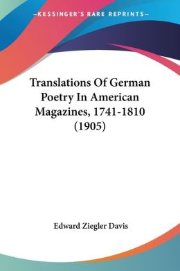 Translations of German Poetry in American Magazines, 1741-1810