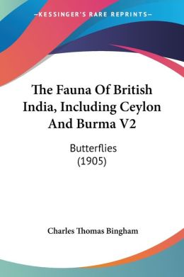The Fauna Of British India, Including Ceylon And Burma V2