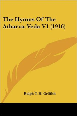 The Hymns Of The Atharva-Veda V1 (1916)