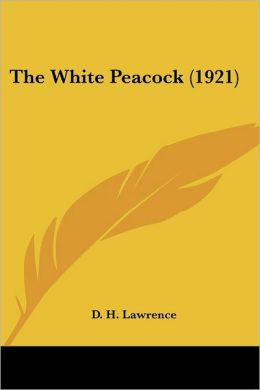 The White Peacock (1921)