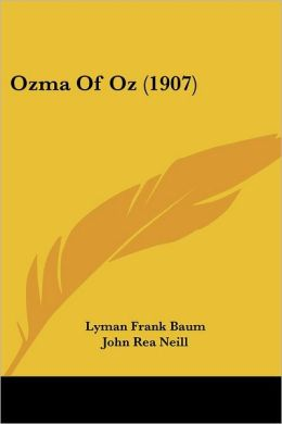 Ozma of Oz (Oz Series #3)
