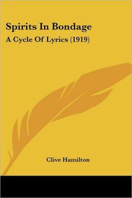 Spirits in Bondage: A Cycle of Lyrics (1919)