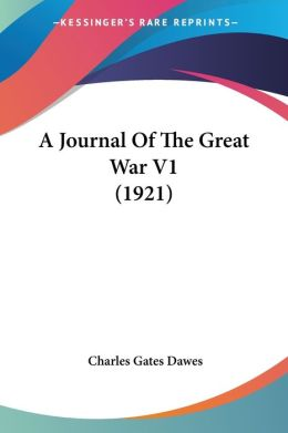 A Journal of the Great War V1 (1921)