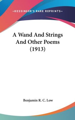 A Wand and Strings and Other Poems