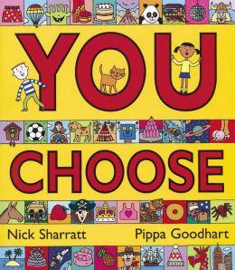 You Choose!