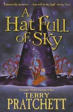 A Hat Full of Sky: The Second Tiffany Aching Adventure (Discworld Series #32)