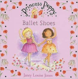 Princess Poppy : Ballet Shoes