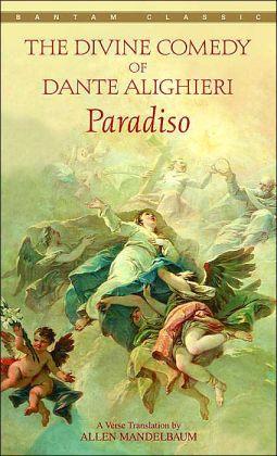Paradiso: A Verse Translation by Allen Mandelbaum