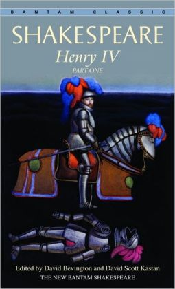 Henry IV, Part One (Bantam Classic)