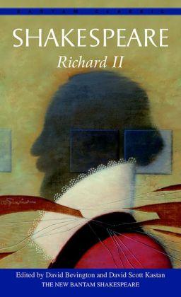 Richard II (Bantam Classic)