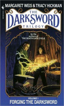 Forging the Darksword (Darksword Series #1)