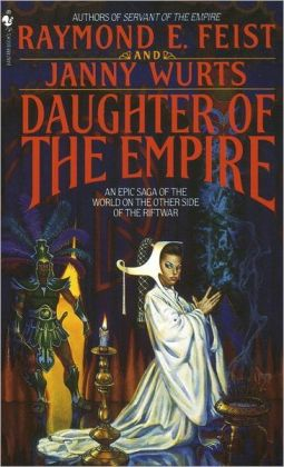 Daughter of the Empire (Kelewan Empire Series #1)