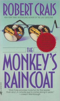 The Monkey's Raincoat (Elvis Cole and Joe Pike Series #1)