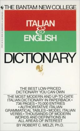The Bantam New College Italian and English Dictionary