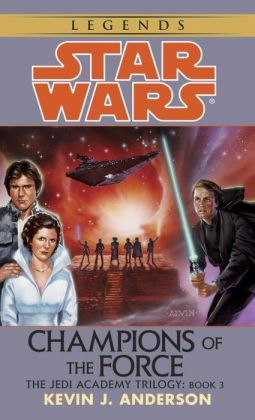 Star Wars The Jedi Academy #3: Champions of the Force