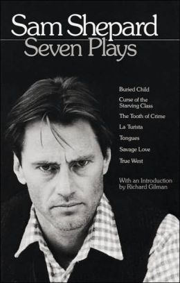 Sam Shepard: Seven Plays