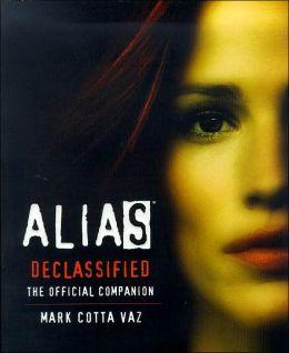 Alias: Declassified: The Official Companion
