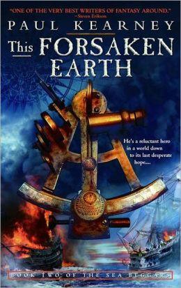 This Forsaken Earth (Sea Beggers Series #2)