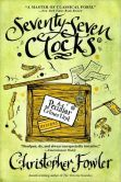 Seventy-Seven Clocks (Peculiar Crimes Unit Series #3)