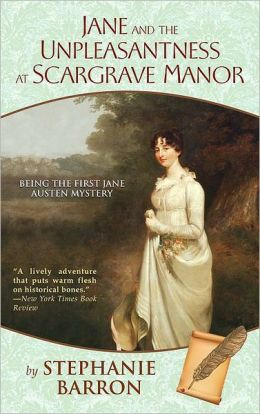 Jane and the Unpleasantness at Scargrave Manor (Jane Austen Series #1)