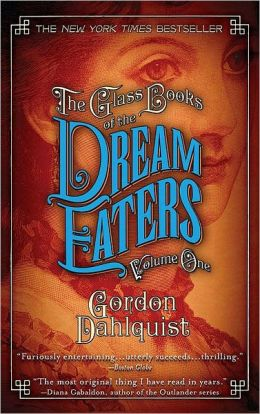 The Glass Books of the Dream Eaters, Volume 1