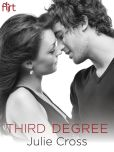 Book Cover Image. Title: Third Degree, Author: Julie Cross