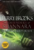 Book Cover Image. Title: The High Druid's Blade:  The Defenders of Shannara (Signed Book), Author: Terry Brooks