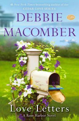 Love Letters Rose Harbor Series 3 By Debbie Macomber