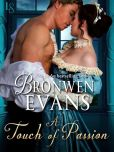 Book Cover Image. Title: A Touch of Passion:  A Disgraced Lords Novel, Author: Bronwen Evans