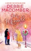 Book Cover Image. Title: Mr. Miracle:  A Christmas Novel, Author: Debbie Macomber