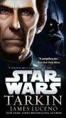 Book Cover Image. Title: Tarkin:  Star Wars, Author: James Luceno